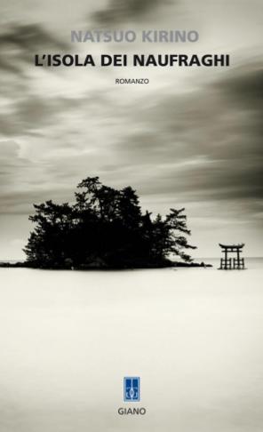 L'isola Dei Naufraghi Di Natsuo Kirino