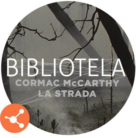 Libro Da Leggere: La Strada Di Cormac McCarthy