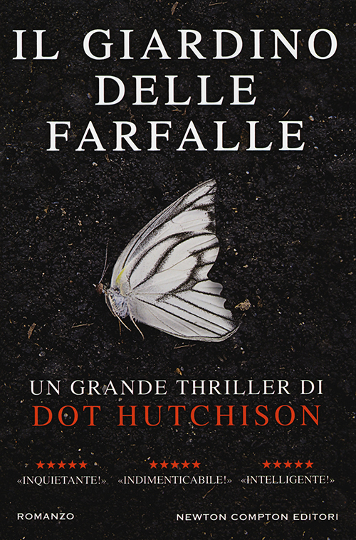 Libro Letto: Il Giardino Delle Farfalle Di Dot Hutchison