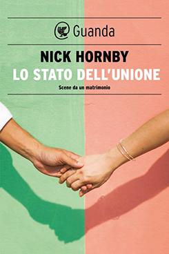 Libro da leggere: Lo stato dell'unione Scene da un matrimonio - Nick Hornby