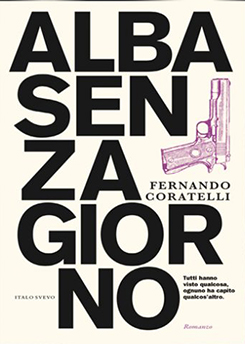 Alba Senza Giorno Di Fernando Coratelli