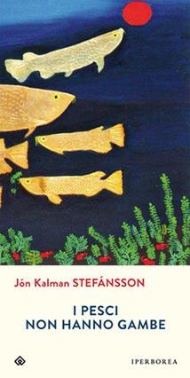I Pesci Non Hanno Gambe Di Jón Kalman Stefánsson