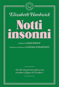 Notti insonni - Elizabeth Hardwick